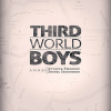 Third World boys: a malayalam movie without a heroine